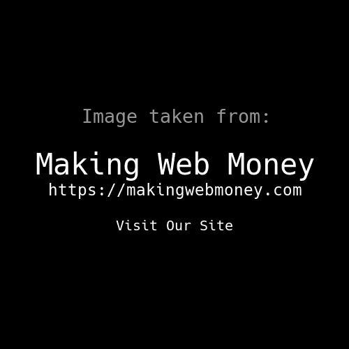 Making Web Money January 2018
